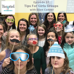 Ep 37: Tips for Girls Groups