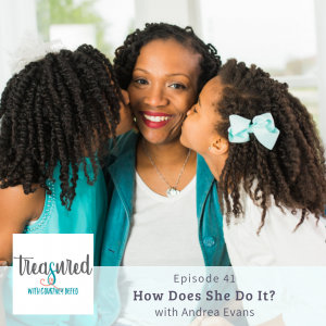 Ep 41: How Does She Do It? with Andrea Evans
