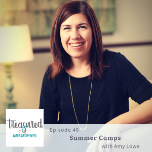Ep 46: Summer Camps with Amy Lowe