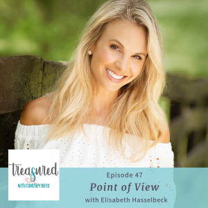 Ep 47: Point of View with Elisabeth Hasselbeck