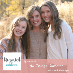 Ep 55: All Things Summer with Kelli McBrayer
