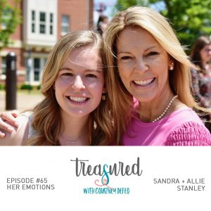 Ep 65: Mother Daughter Chat with Allie and Sandra Stanley