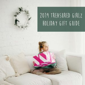Treasured Girlz Holiday Gift Guide