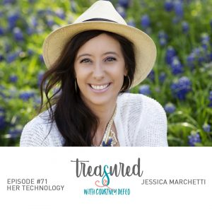 Ep 71: Her Technology with Jessica Marchetti