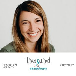 Ep 74: Her Faith with Kristen Ivy